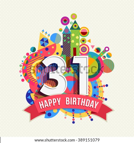 31 Birthday Stock Photos Images Pictures Shutterstock Happy 31st Birthday Wishes