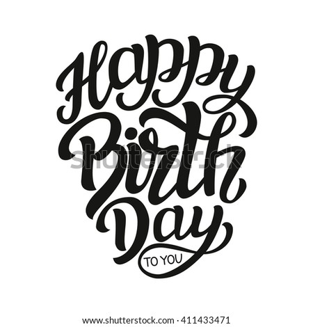 Happy Birthday You Hand Lettering Typography Stock Vector 411433471 ...