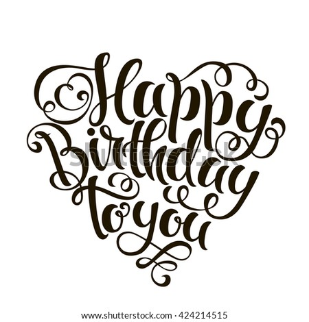 Happy birthday to you lettering - stock vector