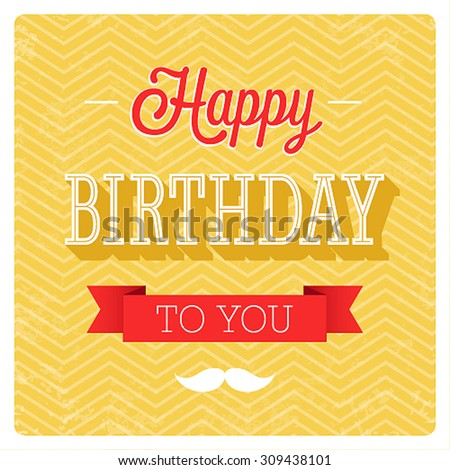 Happy birthday typographic design. Vector illustration. - stock vector