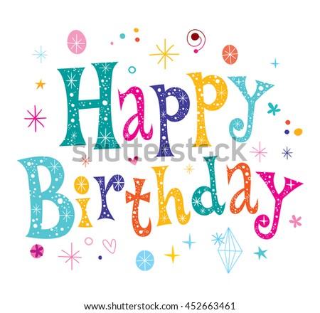 Happy Birthday unique lettering text - stock vector