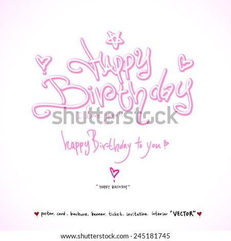 happy birthday /  vector - calligraphy - stock vector