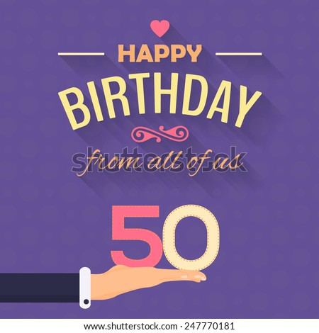 Happy Birthday Vector Design. Announcement and Celebration Message Poster, Flyer Flat Style Age Fifty - stock vector