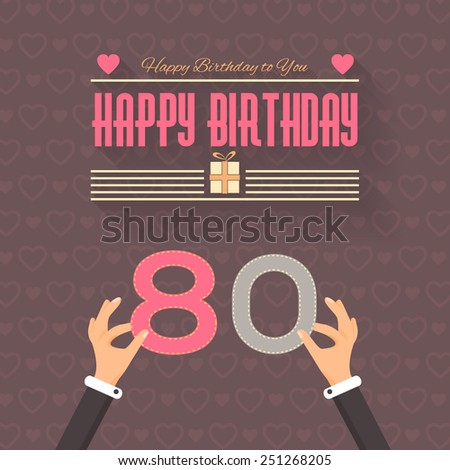 Happy Birthday Vector Design. Announcement and Celebration Message Poster, Flyer Flat Style Age Eighty - stock vector
