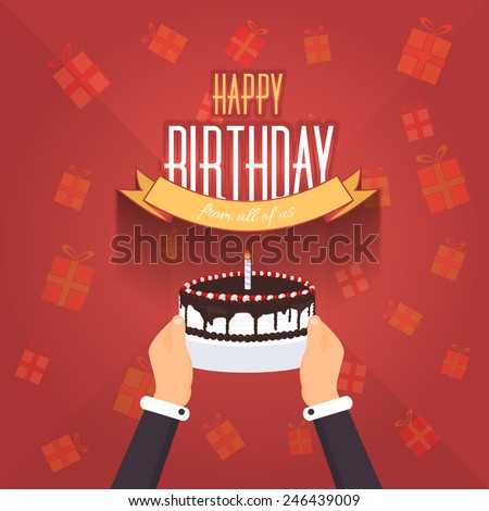 Happy Birthday Vector Design. Announcement and Celebration Message Poster, Flyer Flat Style Hands hold Cake - stock vector