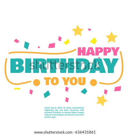 Happy birthday vector fot greeting card stock photo photo vector happy birthday vector fot greeting card website invitation letter composition stopboris Choice Image