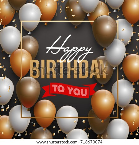 Stock Vector Happy Birthday Illustration Golden Foil Confetti And White Gold Balloons With A
