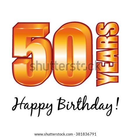 Happy birthday. 50 years old vector greeting card. - stock vector