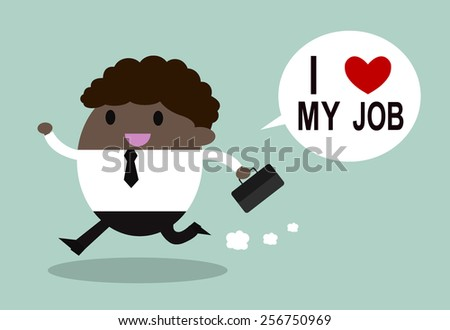 Happy businessman. I love my job business concept. Vector illustration.  - stock vector