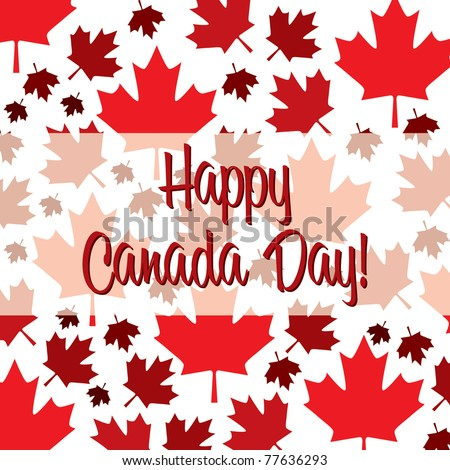 Happy Canada Day card in vector format. - stock vector