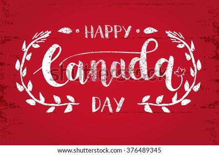 Happy Canada Day Hand Drawn Calligraphy Pen Brush Vector - stock vector
