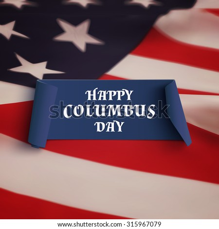 Happy Columbus Day. Blue curved banner on American flag background. Vector illustration. - stock vector
