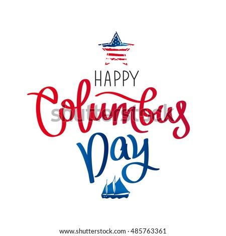 Happy Columbus Day Trend Calligraphy Vector Stock Vector 485763361