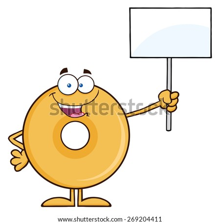 Happy Donut Cartoon Character Holding Up A Blank Sign. Vector Illustration Isolated On White - stock vector