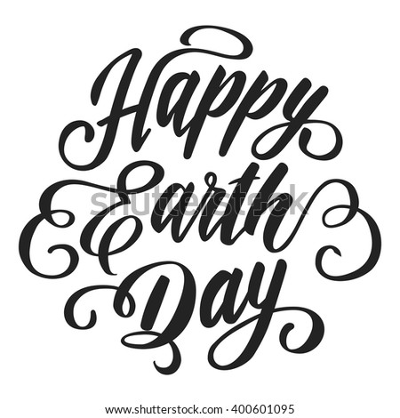 Happy Earth Day.hand drawn lettering.vector illustrations - stock vector