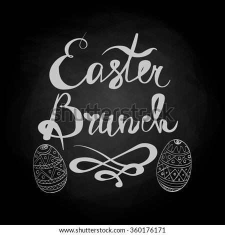 Happy Easter Brunch Illustration with Artistic Eggs on the Chalkboard Background - stock vector
