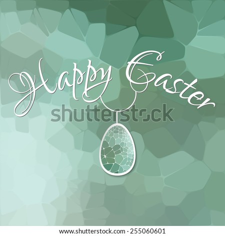 Happy Easter card with 3d geometric egg on green blurred background. - stock vector