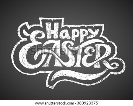 Happy Easter. Chalk Lettering - stock vector