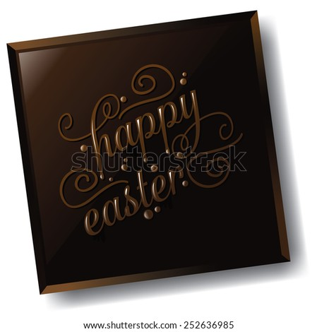 Happy Easter chocolate candy with fancy chocolate lettering. EPS 10 Vector royalty free stock illustration for greeting card, marketing, poster, design, blog, invitation, social media - stock vector