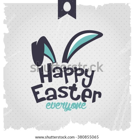 Happy Easter | Easter Bunny Ears Vector. Calligraphic design. - stock vector