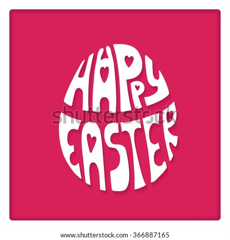 Happy Easter egg greeting Card, vector background.Easter egg shape with Hand lettering font,title with long shadow.White backdrop.Vector paper cut effect.Easter calligraphy decoration.White and pink - stock vector