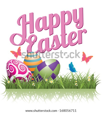 Happy Easter eggs in the grass isolated. EPS 10 vector, grouped for easy editing. No open shapes or paths. - stock vector