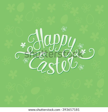 Happy Easter green greeting card with unique custom made words ??Happy Easter?  - stock vector