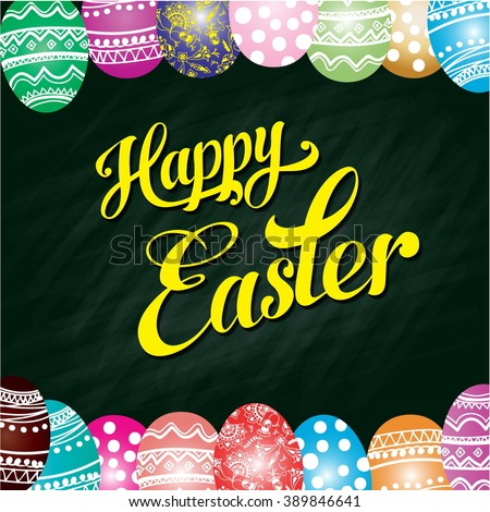 Happy easter greeting card on the dark green chalk board background. vector illustration - stock vector