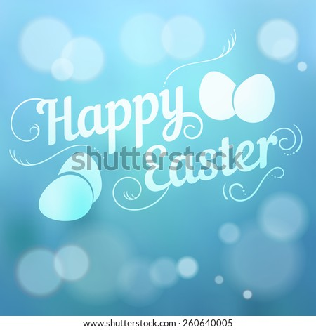 Happy Easter hand drown text. Typographical blurred background.  - stock vector