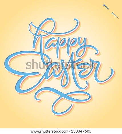HAPPY EASTER hand lettering -- handmade calligraphy, vector (eps8) - stock vector