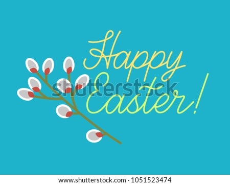 Happy easter holiday greetings card pussy stock vector 1051523474 happy easter holiday greetings card pussy bud willow branch with hand drawn lettering m4hsunfo
