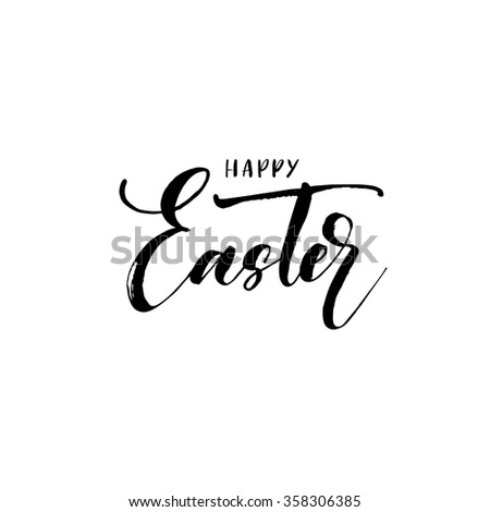 Happy Easter lettering card. Hand drawn lettering poster for Easter. Ink illustration. Modern calligraphy. Happy Easter typography background. - stock vector