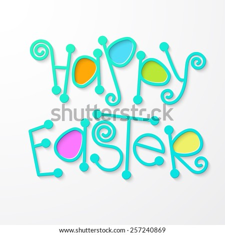 Happy easter lettering. Cute blue Happy easter text with colored eggs for your design.   - stock vector