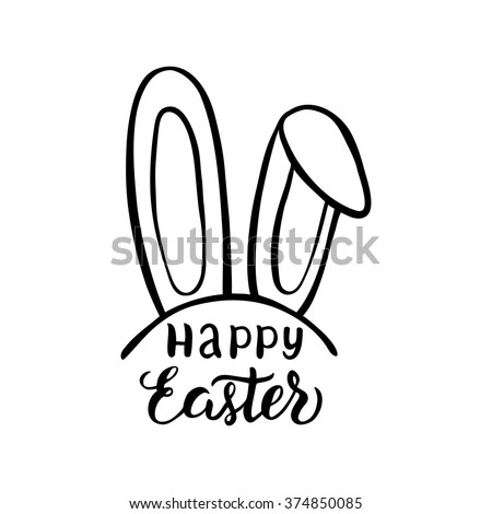 Happy Easter lettering design with Easter Bunny ears. For posters, cards, party decorations, web.Hand ink brush calligraphy isolated on white background. Vector illustration. - stock vector