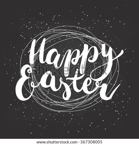 Happy Easter typographic vector lettering greeting card with calligraphic phrase Happy Easter on the black background with nest. Hand drawn calligraphy for Easter. - stock vector