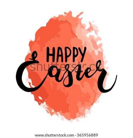 Happy Easter typographic vector lettering greeting card with red painted watercolor egg on the background.  Hand drawn typography for Easter. - stock vector