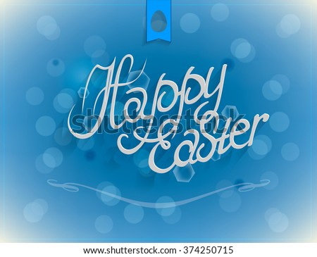 Happy Easter Typographical Background. Vector EPS 10. Easter card, Congratulations to the Holy Easter. - stock vector