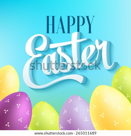 Happy easter typography on blur background with eggs. Vector illustration - stock vector