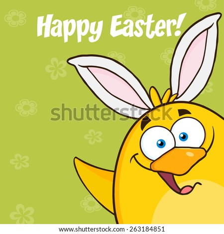 Happy Easter With Smiling Yellow Chick Cartoon Character With Bunny Ears Waving. Vector Illustration With Background - stock vector