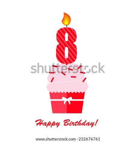 Happy Eighth Birthday Anniversary card with cupcake and candle  in flat design style, vector illustration  - stock vector