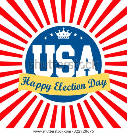 Happy Election Day Sign ,Vector Illustration