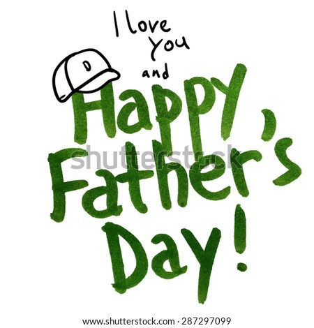 Happy Father day hand lettering watercolor greeting card - stock vector
