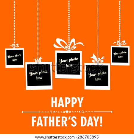 Happy Father's Day card. Photo frame. Vector Illustration - stock vector