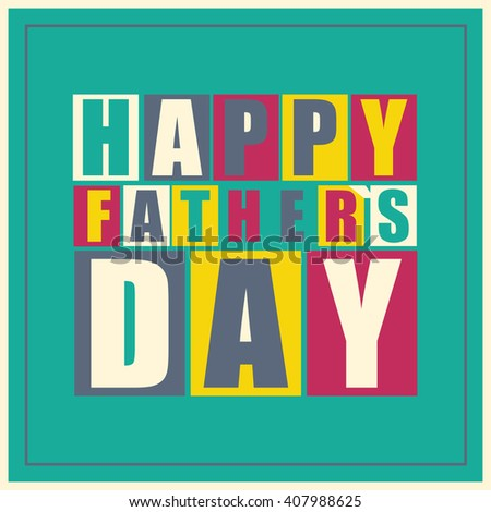 Happy Father`s Day gift card. Vector illustration. - stock vector