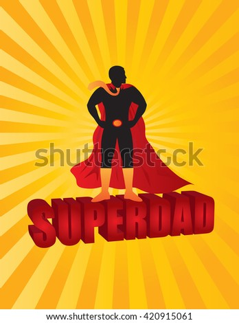 Happy Father's Day Super Dad 3D Text Superhero Silhouette Outline Color on Sun Rays Background Vector Illustration - stock vector