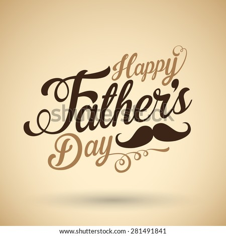 Happy fathers day background - stock vector