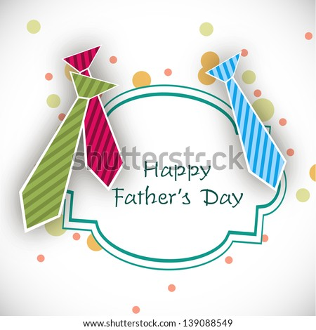 Happy Fathers Day background with colorful neckties. - stock vector