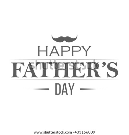 Happy fathers day badge on white background. Label for celebration card. Monochrome vector illustration. - stock vector