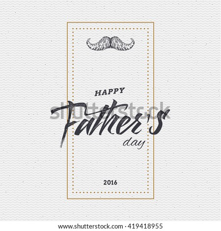 Happy fathers day card. - stock vector