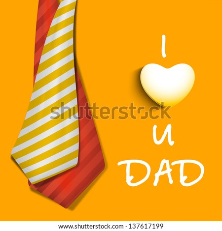 Happy Fathers Day concept banner, flyer or poster design with neckties and text I Love You Dad on yellow background. - stock vector